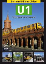 U1 Stammstrecke durch Kreuzberg