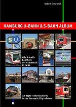 Hamburg U-Bahn & S-Bahn Album © Robert Schwandl