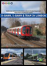 U, S Tram in London
